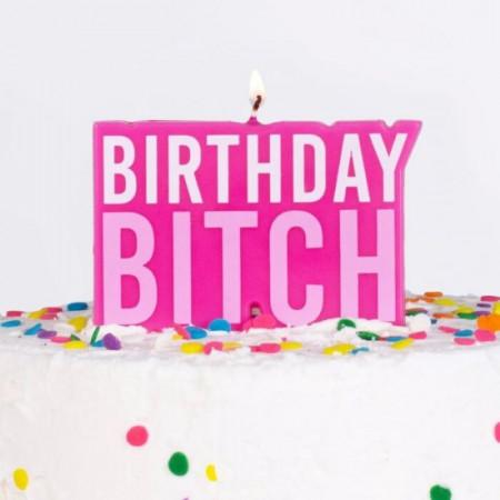 Bougie Birthday  bitch
