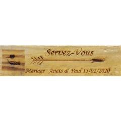 Pancarte mariage Servez-vous personnalisée en bois