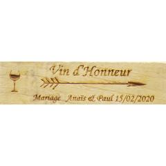 Pancarte mariage Vin d'honneur personnalisée en bois
