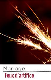Un peu de magie nuptiale avec les feux d'artifice